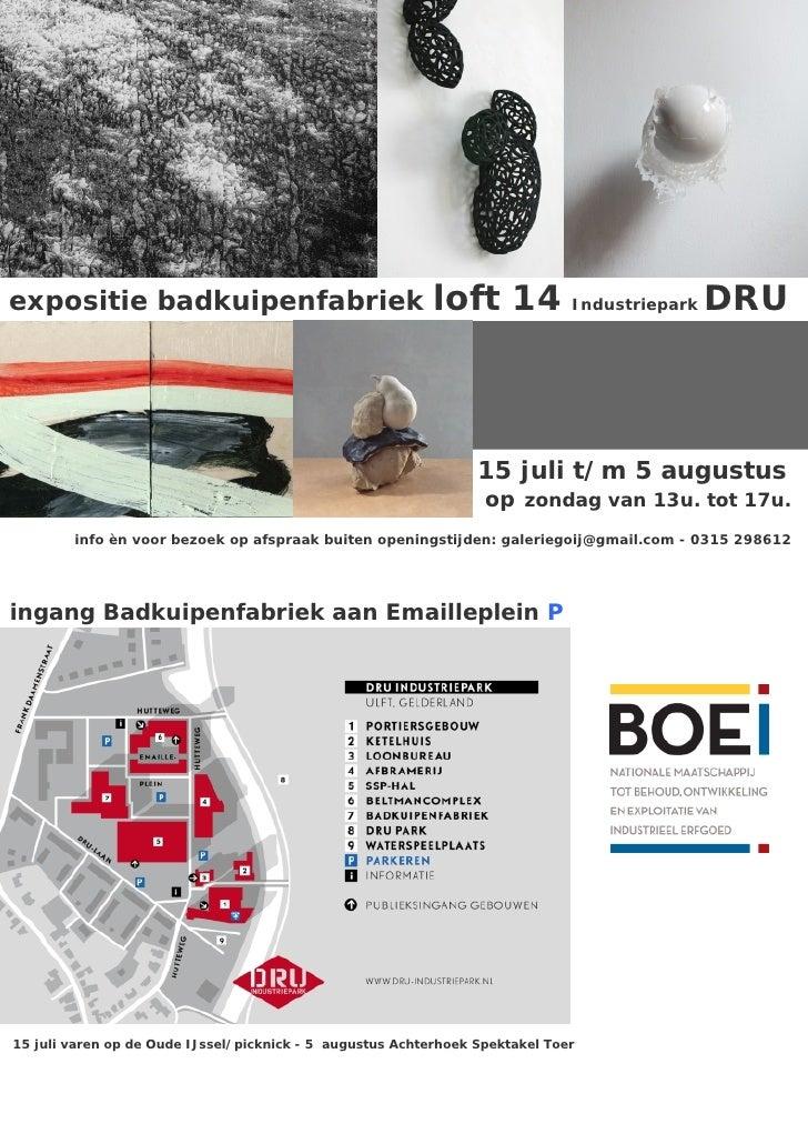 expositie badkuipenfabriek                                 loft 14 Industriepark DRU                                      ...