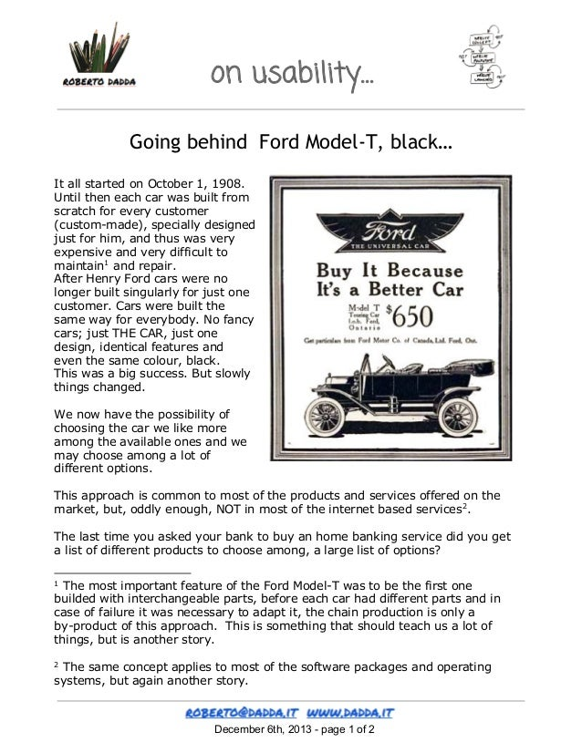 on usability… Going behind Ford Model-T, black… It all started on October 1, 1908. Until then each car was built from scra...