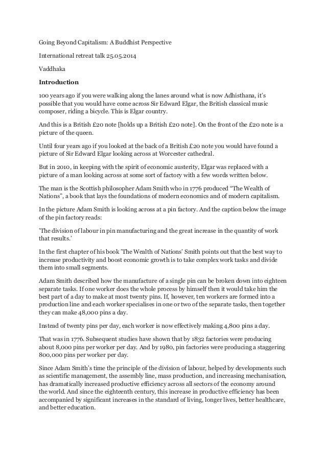 Going Beyond Capitalism: A Buddhist Perspective International retreat talk 25.05.2014 Vaddhaka Introduction 100 years ago ...