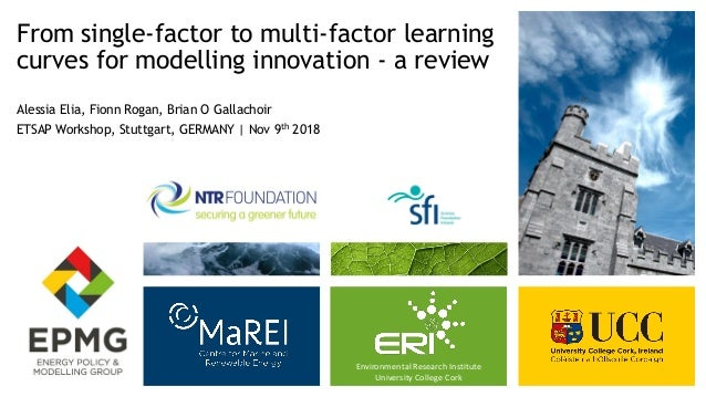Environmental Research Institute University College Cork From single-factor to multi-factor learning curves for modelling ...
