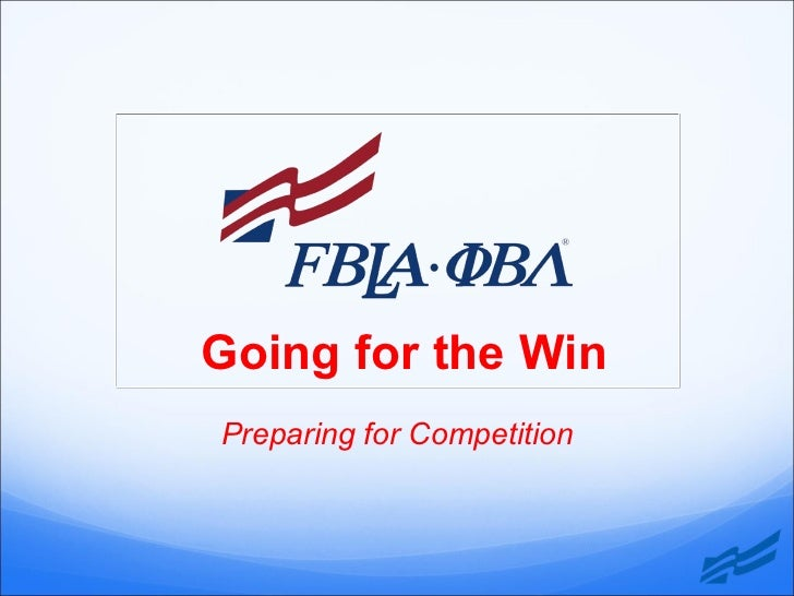 Going for the Win: Preparing for Competition in FBLA-PBL