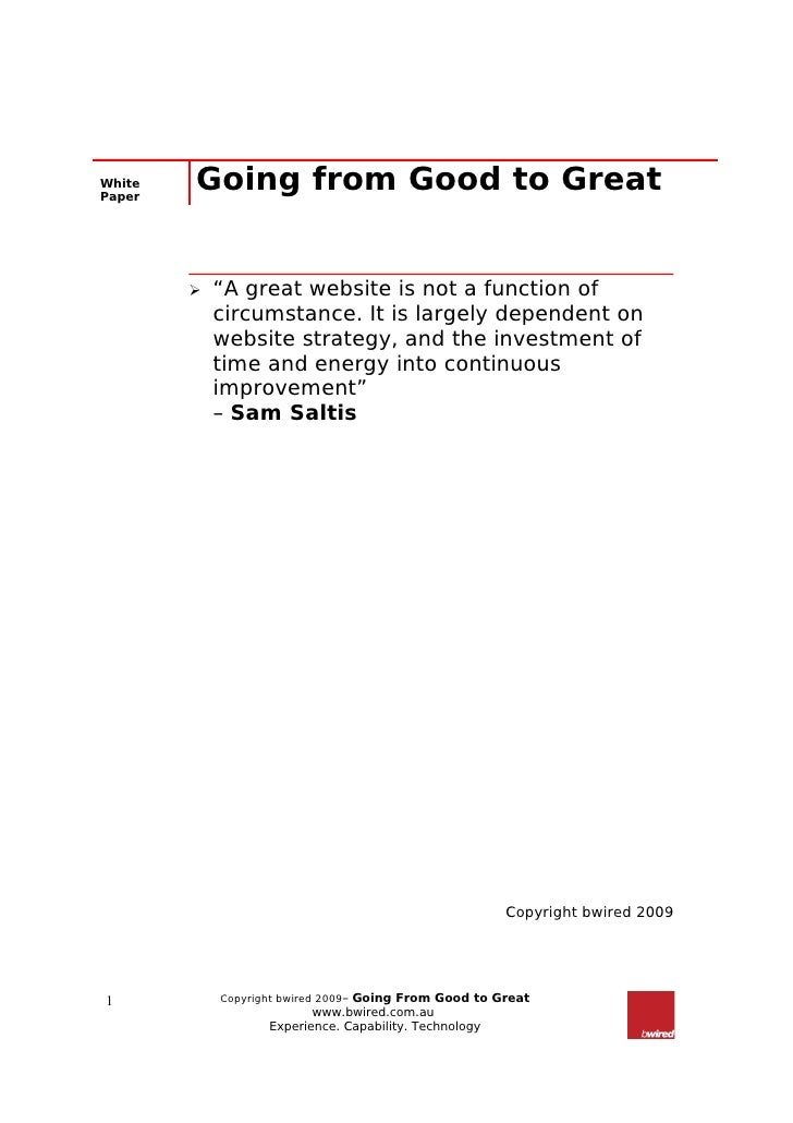 """White Paper         Going from Good to Great              """"A great website is not a function of             circumstance...."""
