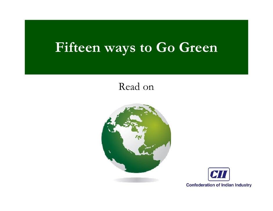 Going Green at CII  15 Steps Slide 3