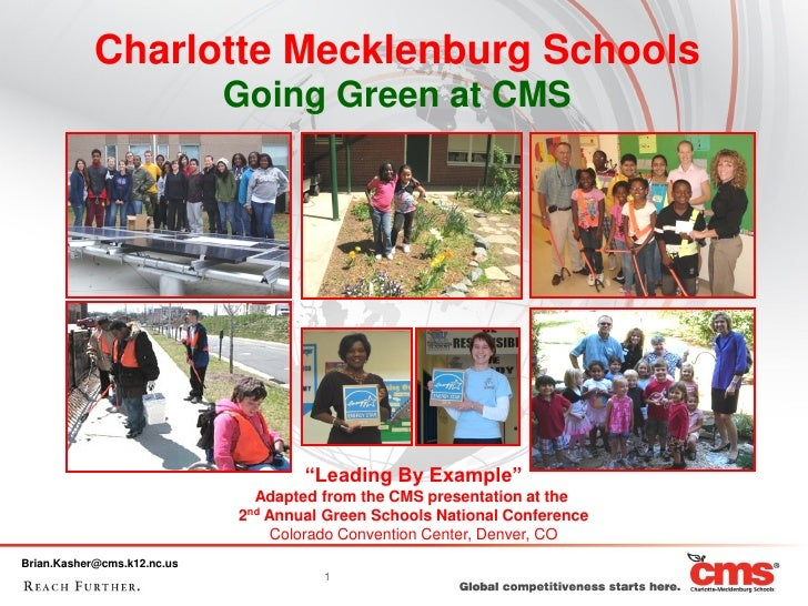"""Charlotte Mecklenburg Schools                             Going Green at CMS                                     """"Leading ..."""