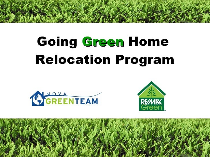 Going  Green  Home  Relocation Program