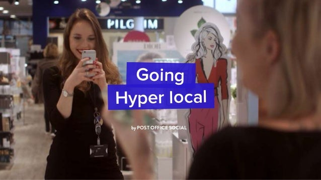 by POST OFFICE SOCIAL Going Hyper local
