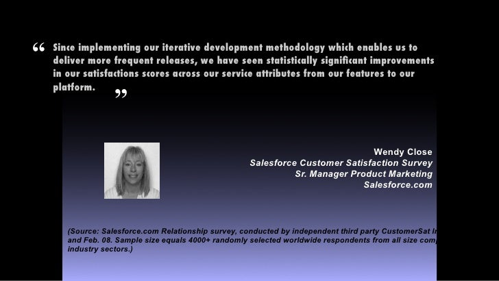 """""""   Since implementing our iterative development methodology which enables us to     deliver more frequent releases, we ha..."""