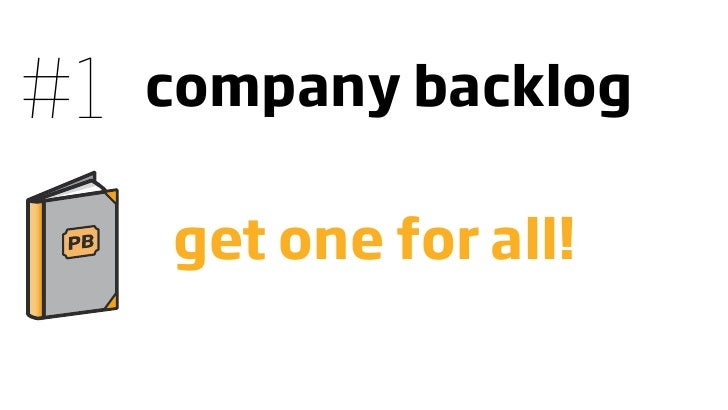 #1   company backlog       get one for all!