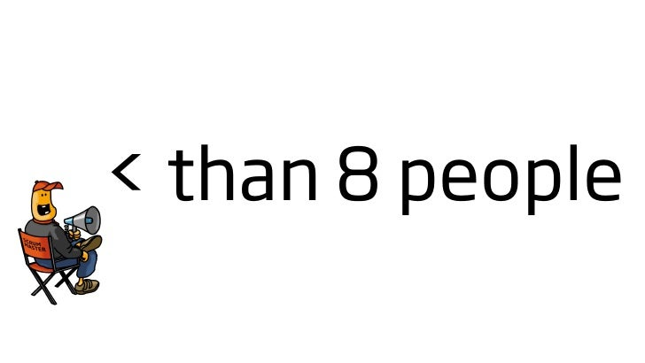 < than 8 people