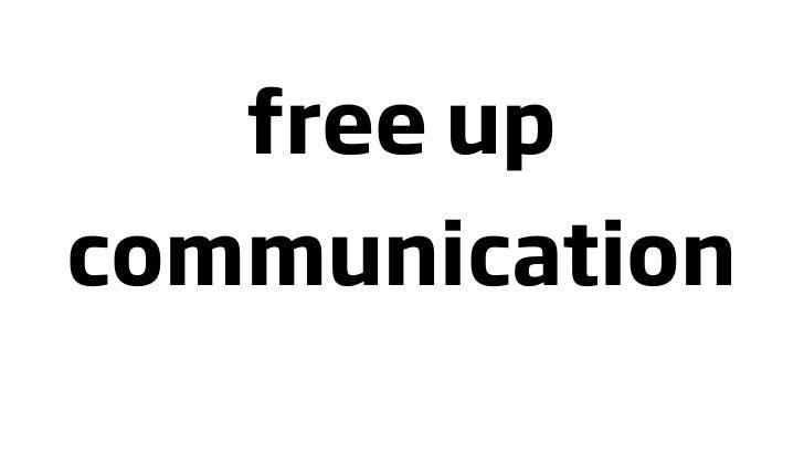 free up communication