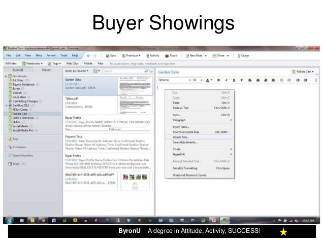Buyer Showings  ByronU   A degree in Attitude, Activity, SUCCESS!