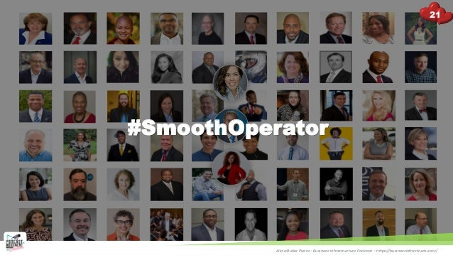 #SmoothOperator Alicia Butler Pierre - Business Infrastructure Podcast – https://businessinfrastructure.tv/ 21