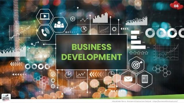 BUSINESS DEVELOPMENT Alicia Butler Pierre - Business Infrastructure Podcast – https://businessinfrastructure.tv/ 08