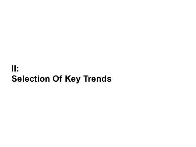 II:  Selection Of Key Trends