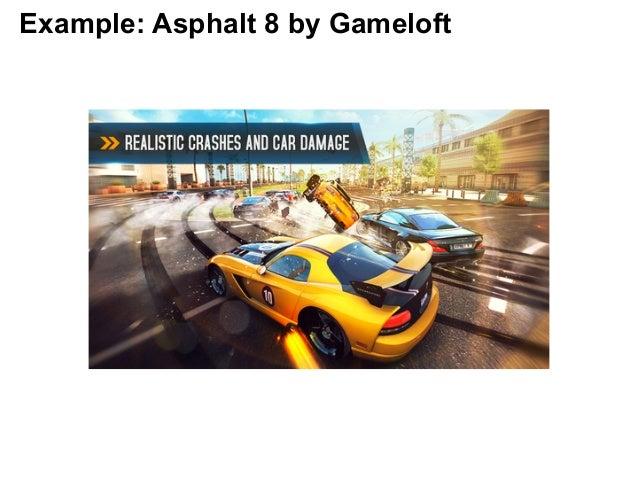 Example: Asphalt 8 by Gameloft