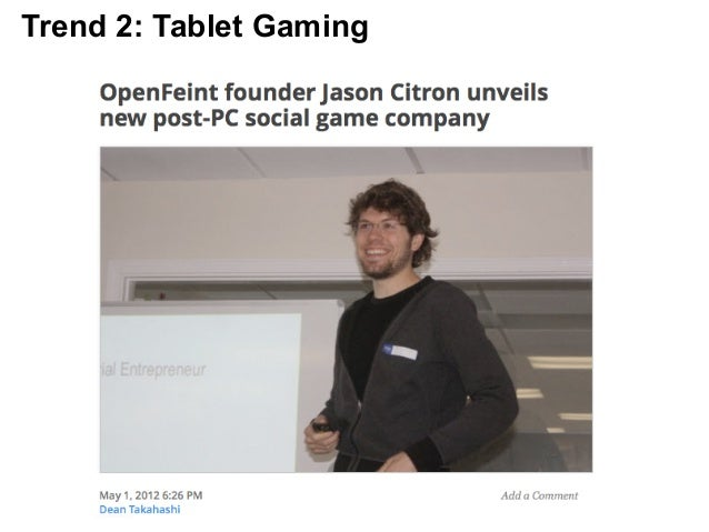 Trend 2: Tablet Gaming