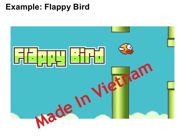 Example: Flappy Bird  Made In Vietnam