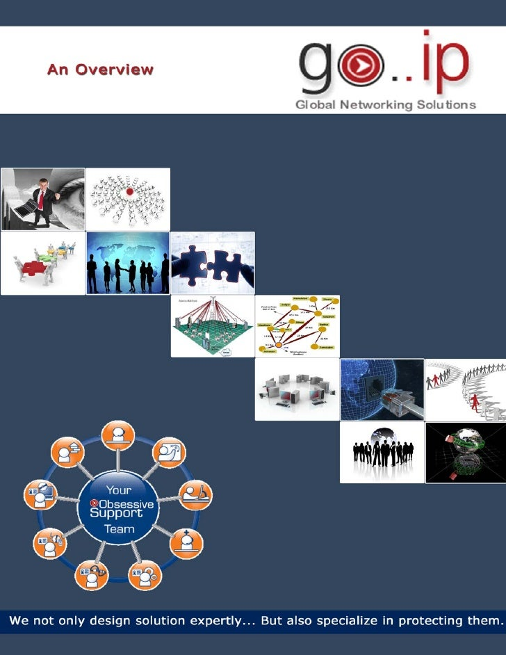GOIP Global Services – An Overview GOIP Overview  GOIP Global is an ISO 9001:2000 certified company, providing end-to-end ...