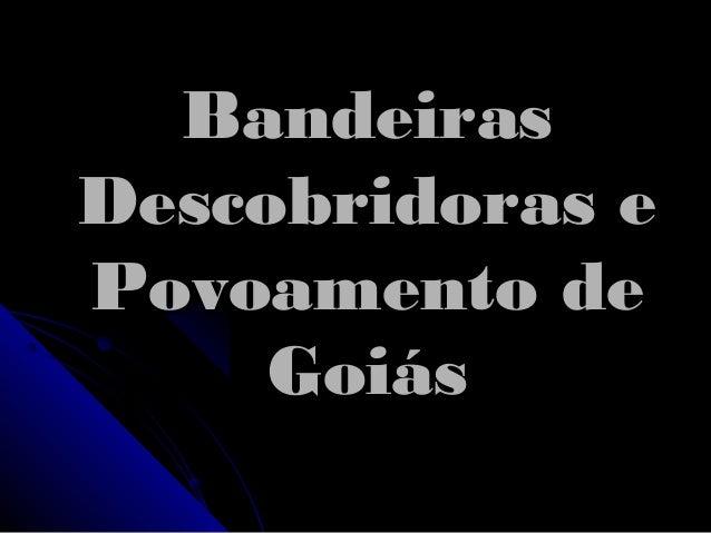 Goiás no período colonial ( slide) ea88406734150