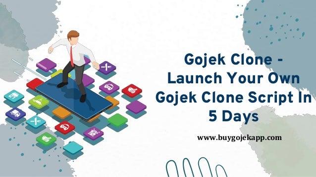 Gojek Clone - Launch Your Own Gojek Clone Script In 5 Days www.buygojekapp.com