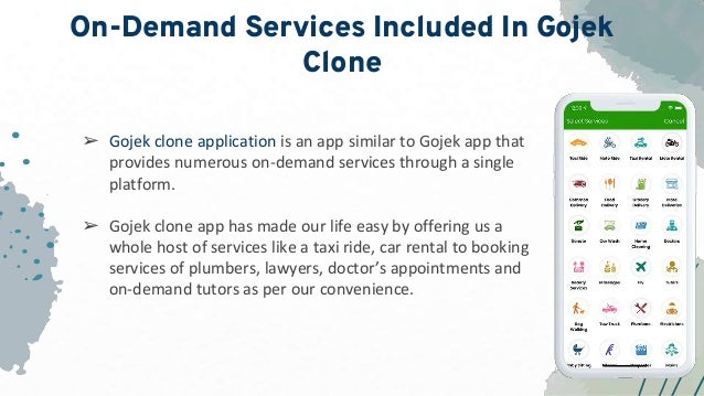 On-Demand Services Included In Gojek Clone ➢ Gojek clone application is an app similar to Gojek app that provides numerous...