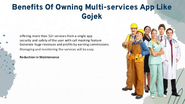 Benefits Of Owning Multi-services App Like Gojek offering more than 52+ services from a single app security and safety of ...