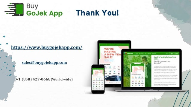 Thank You! https://www.buygojekapp.com/ sales@buygojekapp.com +1 (858) 427-0668(World wide)