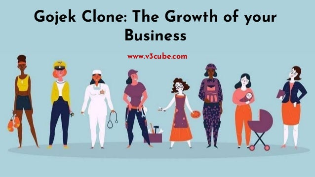 Gojek Clone: The Growth of your Business www.v3cube.com