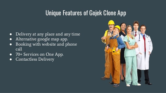 Unique Features of Gojek Clone App ● Delivery at any place and any time ● Alternative google map app. ● Booking with websi...