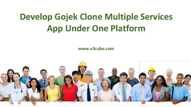 Develop Gojek Clone Multiple Services App Under One Platform www.v3cube.com