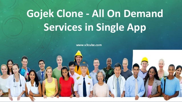 Gojek Clone - All On Demand Services in Single App www.v3cube.com