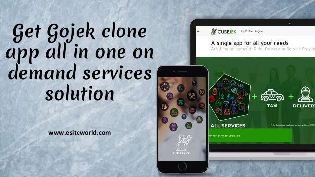 Get Gojek clone app all in one on demand services solution www.esiteworld.com