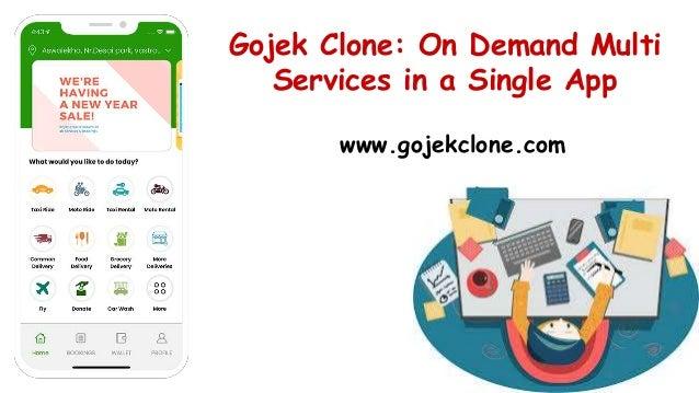 Gojek Clone: On Demand Multi Services in a Single App www.gojekclone.com