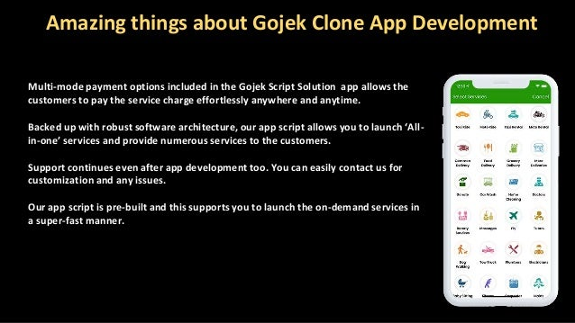 Amazing things about Gojek Clone App Development Multi-mode payment options included in the Gojek Script Solution app allo...