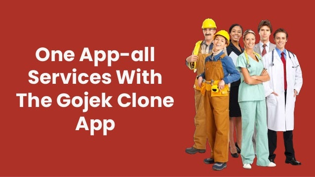 One App-all Services With The Gojek Clone App