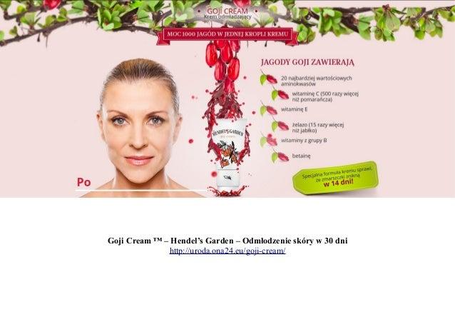 Goji Cream ™ – Hendel's Garden – Odmłodzenie skóry w 30 dni http://uroda.ona24.eu/goji-cream/