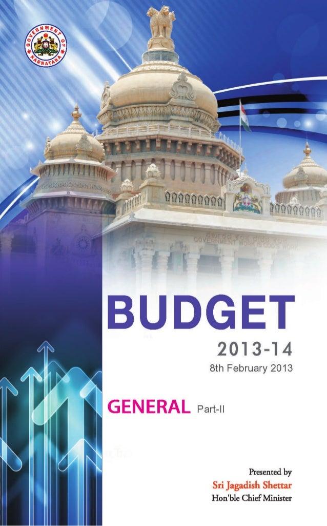 Hon'ble Speaker,.Now, I take up Part II, General Budget of my BudgetSpeech.         ºÀįÁèUÀÄ ¨ÉlÖzÀr         ªÀÄ£ÉUÉ ªÀÄ°...