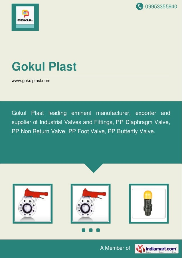 09953355940 A Member of Gokul Plast www.gokulplast.com Gokul Plast leading eminent manufacturer, exporter and supplier of ...