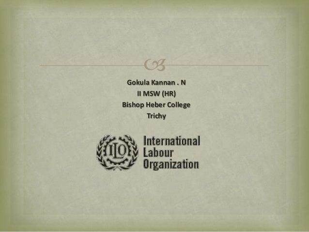  Gokula Kannan . N II MSW (HR) Bishop Heber College Trichy