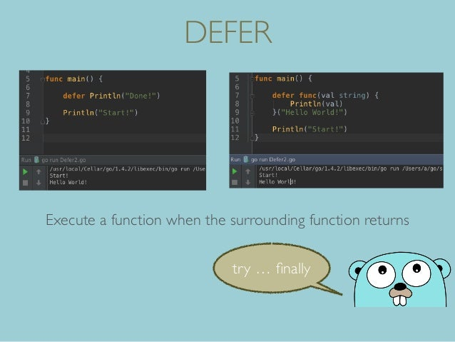 DEFER try … finally Execute a function when the surrounding function returns