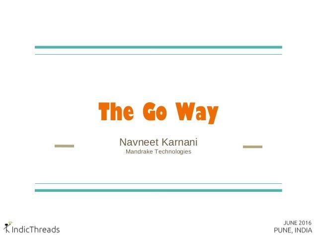 The Go Way Navneet Karnani Mandrake Technologies