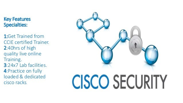 Key Features Specialties: 1:Get Trained from CCIE certified Trainer. 2:40hrs of high quality live online Training. 3:24x7 ...