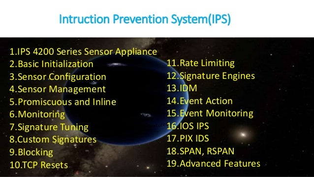 Intruction Prevention System(IPS) Basic Initialization Sensor Configuration Sensor Management Promiscuous and Inline Monit...