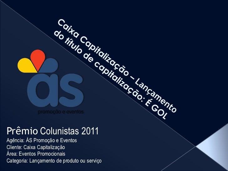 É Gol - Prêmio Colunistas Slide 2