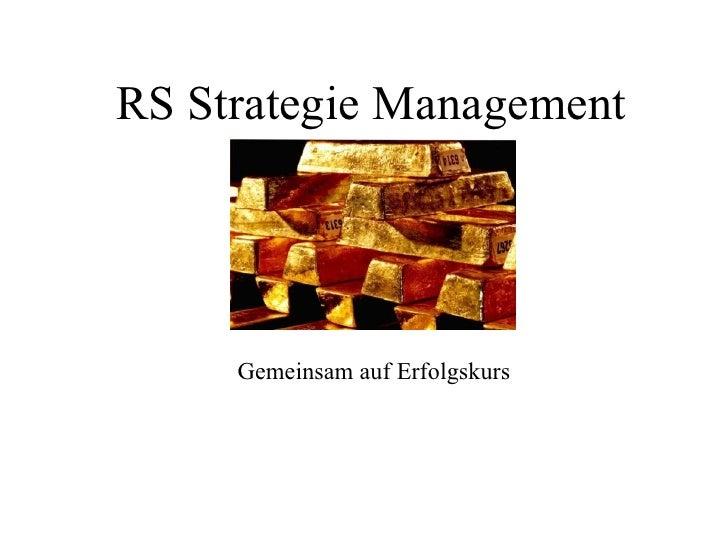 RS Strategie Management Gemeinsam auf Erfolgskurs