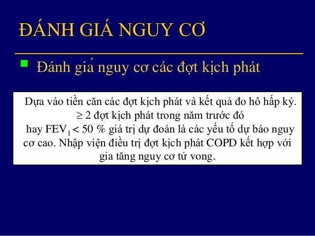 ĐÁNH GIÁ KẾT HỢP COPD Bệnh nhân được xếp vào một trong 4 nhóm:  A: Ít triệu chứng, nguy cơ thấp  B: Nhiều triệu ch...
