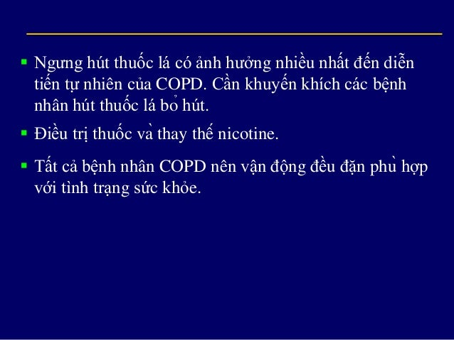 ĐIỀU TRỊ COPD CÁC THUỐC GIÃN PHẾ QUẢN Beta2-agonists Short-acting beta2-agonists (SABA) Long-acting beta2-agonists (...