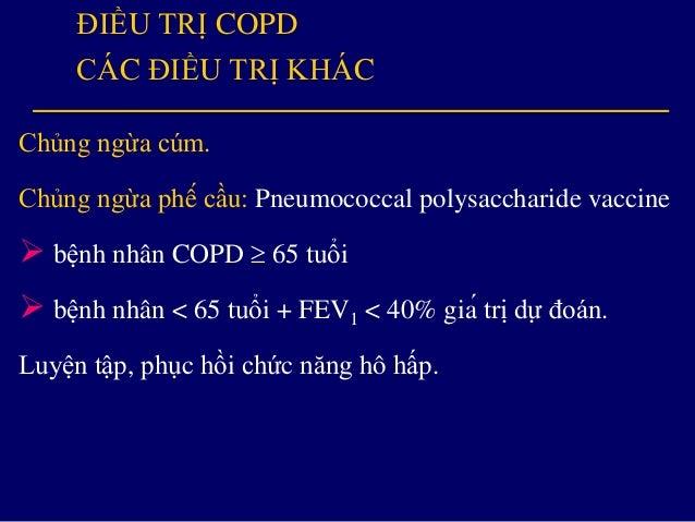  Không dùng đơn trị liệu corticosteroid cho bệnh nhân COPD.  Thuốc phospodiesterase-4 inhibitor roflumilast có thể giu...