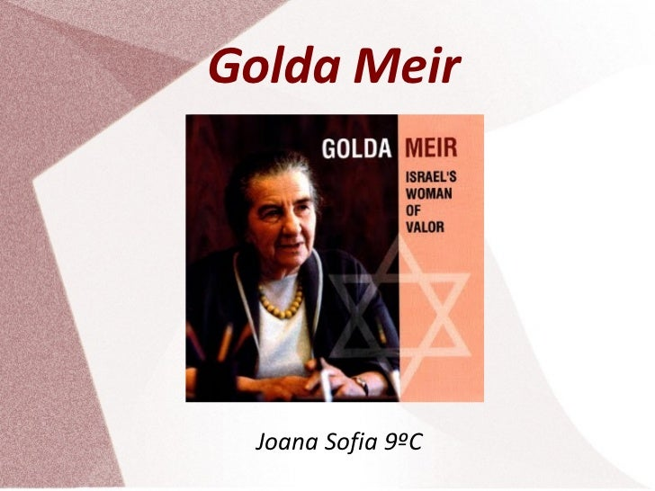 Golda Meir Joana Sofia 9ºC