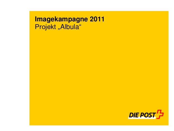 "Imagekampagne 2011Projekt ""Albula"""